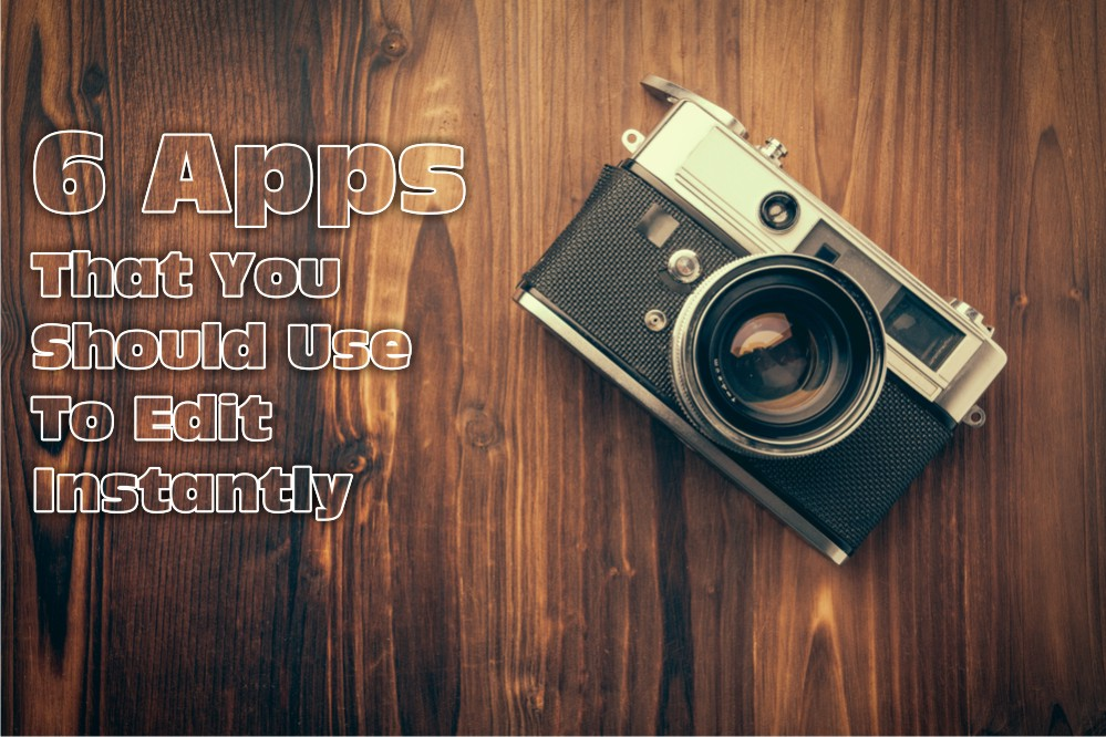 6 Apps to get instant perfect clicks- Every Photographer's delight!