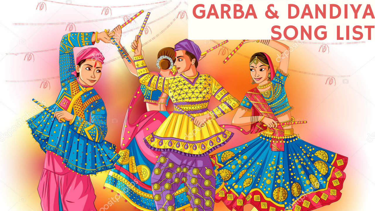 Garba and Dandiya Song List- Groove, Twirl, and clap to the famous Hindi and Gujrati Beats! - Ghoomophiro